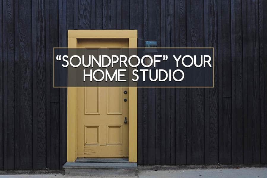 soundproofyourhomestudio