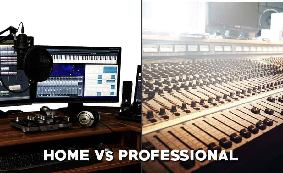 Should You Record Music In Pro Studio Or Your Home Studio