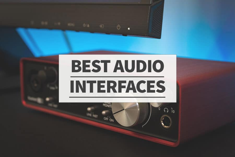 Best Audio Interfaces 2019: Ultimate Buyer's Guide - Home